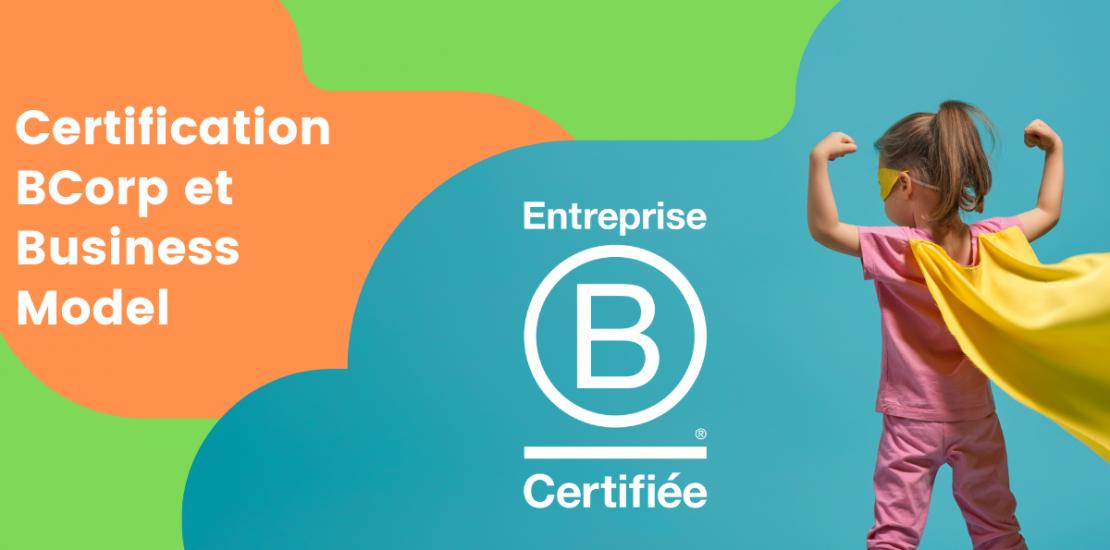 BCorp et Business Model