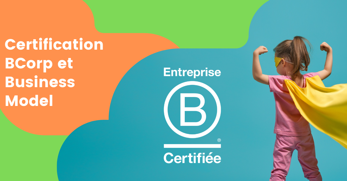BCorp et Business Model